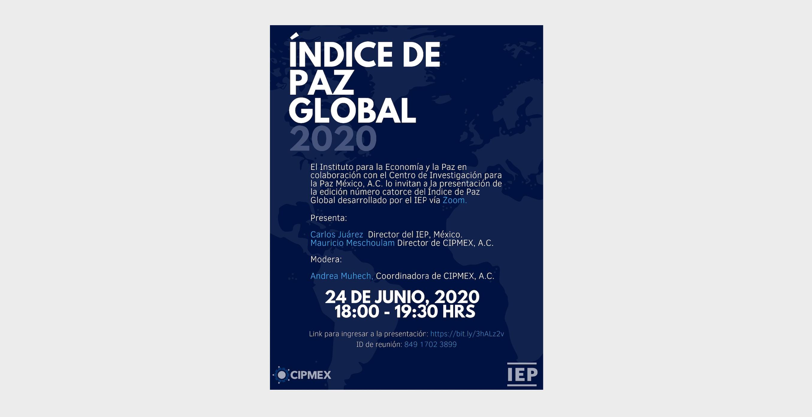 CIPMEX participó en la presentación del «Índice de Paz Global 2020» en conjunto con el Instituto para la Economía y la Paz