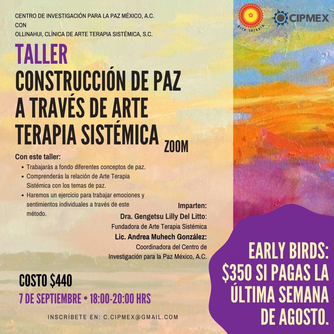 Taller de «Construcción de paz a través de Arte Terapia Sistémica»