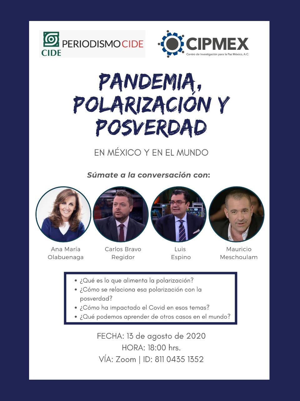 Plática – Pandemia, Polarización y Posverdad en México y en el Mundo