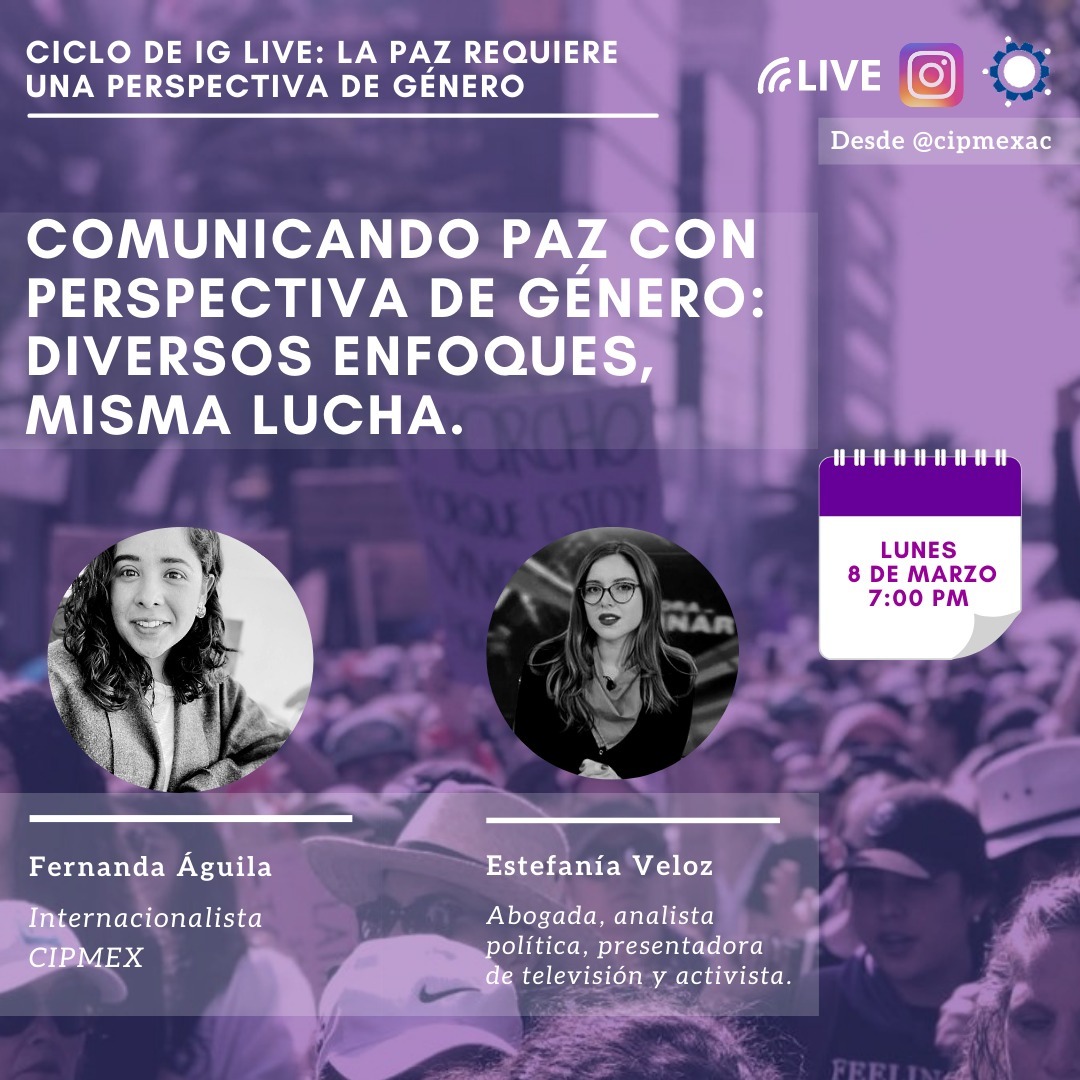 Ciclo de IG live – ¿Cómo comunicar la lucha feminista de la construcción de paz?
